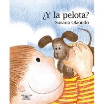 Y la Pelota? de Susana Olaondo
