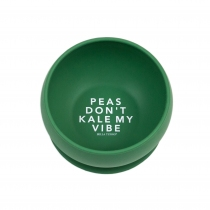 Bowl Bella Tunno Peas Dont Kale My Vibe Verde Oscuro